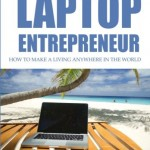 The Laptop Entrepreneur, the best domain name possible!