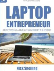 The Laptop Entrepreneur, 5 critical Internet resources for the beginner!